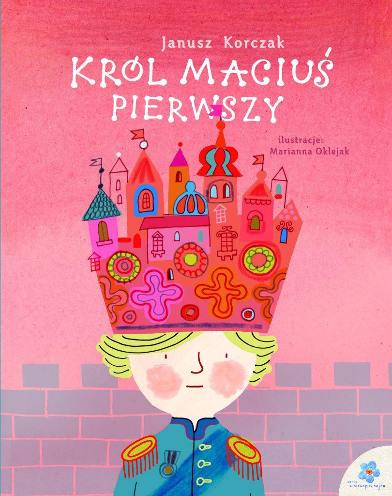 seria_z_niezapominajka_Król Macius_pierwszy